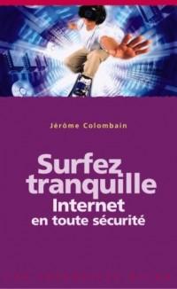 Surfez tranquille : Internet en toute sécurité