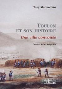 Toulon et son histoire
