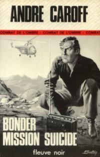 Bonder mission suicide