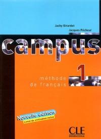 Campus 1 Méthode de Français : Nouvelle édition avec un Livret de civilisation inclus