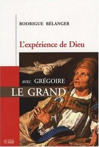 L'expérience de Dieu avec Grégoire le Grand
