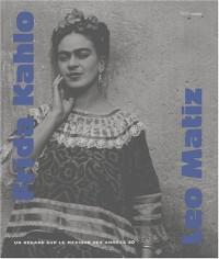 Frida Kahlo Leo Maitz. Un regard sur le Mexique des années 40