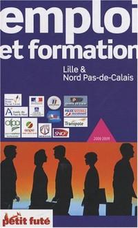 Le Petit Futé Emploi et formation Lille et Nord Pas-de-Calais