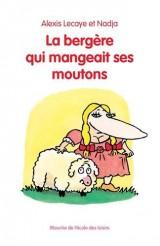 La bergère qui mangeait ses moutons [Poche]