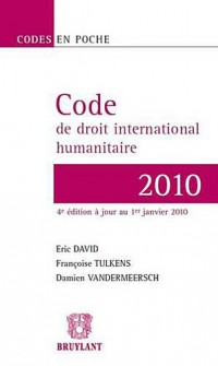 Code de droit international humanitaire : 2010