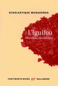L'Iguifou (Nouvelles Rwandaises)