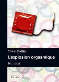 L'Explosion Orgasmique