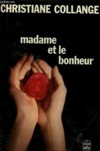 Madame et le bonheur