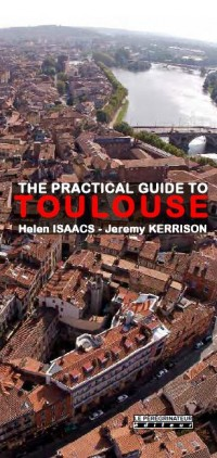 The practical guide to Toulouse