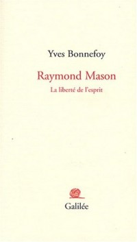 Raymond Mason : La liberté de l'esprit