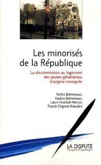 Les minorités de la République : La discrimination au logement des jeunes générations d'origine immigrée