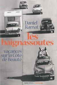 Les baignassoutes : Vacances sur la côte de Beauté