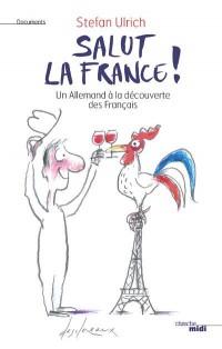 Salut la France !