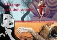 L'Etrange partition sonore