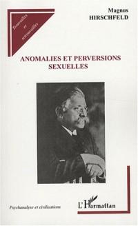 Anomalies et perversions sexuelles