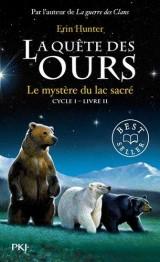 2. La quête des ours : Le mystère du lac sacré [Poche]