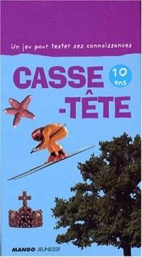 Casse-Tête 10 ans