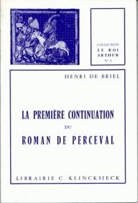 Première continuation du roman Perceval - Arthur 3