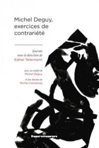 Michel Deguy, exercices de contrariété