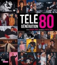 LA TELEVISION DES ANNEES 80