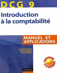 Introduction comptabilité DCG 9 : Manuel et applications