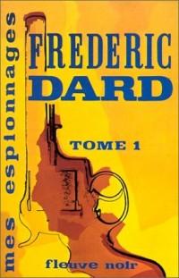 Mes espionnages, tome 1 : Dernière mission - La Mort est leur affaire - La Personne en question - Brigade de la peur