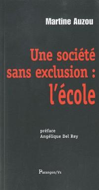 Une société sans exclusion : l'école