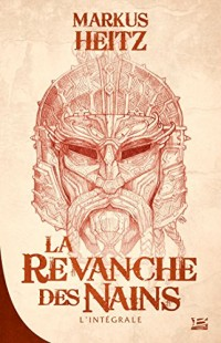10 romans, 10 euros 2017 : La Revanche des Nains - L'intégrale