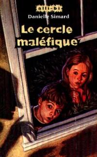 CERCLE MALEFIQUE -LE