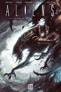 Aliens, Tome 1 : Plus qu'humains