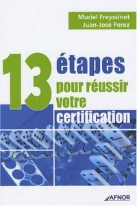 13 étapes pour réussir votre certification