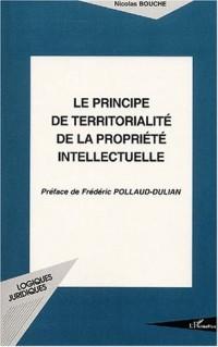 Le principe de territorialité de la propreté intellectuelle