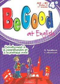 Be Good at English Quatrième