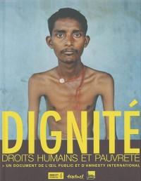 Dignité : Droits humains et pauvreté, Un document de l'oeil public et d'Amnesty International