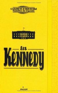 Carnets Secrets de Famille les Kennedy