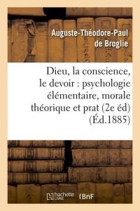 Dieu  la Conscience  le Devoir 2 ed  ed 1885