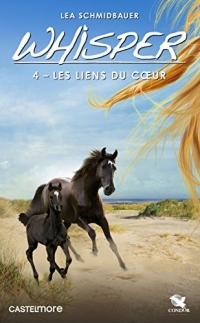 Whisper, T4 : Les Liens du coeur