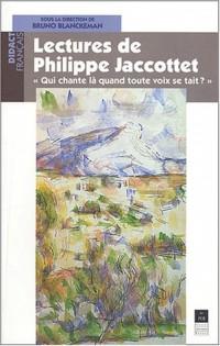 Lectures de Philippe Jaccottet : Qui chante là quand toute voix se tait ?