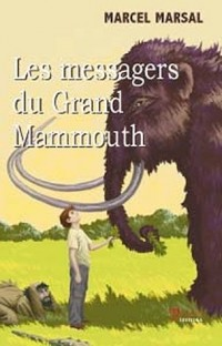 Les messagers du Grand Mamouth