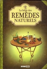 Bible des Remèdes Naturels (la)