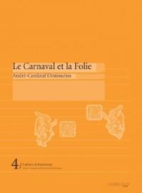 Le Carnaval et la Folie
