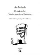 Anthologie - Sherlock Holmes : L'Ombre du « Grand Détective »