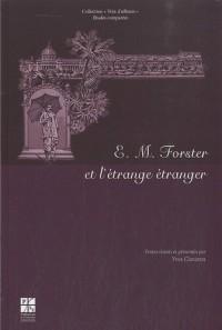 E. M. Forster et l'étrange étranger