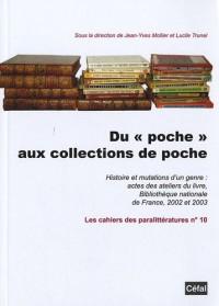 Du : Histoire et mutations d'un genre : actes des ateliers du livre, Bibliothèque nationale de France, 2002 et 2003