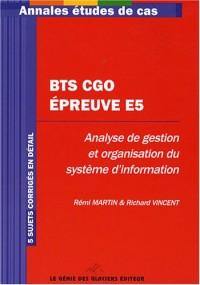 BTS CGO épreuve E5 : Analyse de gestion et organisation du système d'information