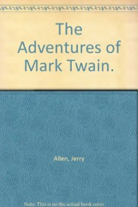 The Adventures of Mark Twain.