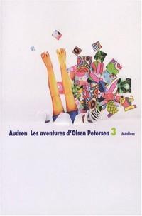 Les aventures d'Olsen Petersen, Tome 3 : Mais où étiez-vous, Petersen ?