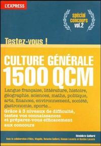 Culture générale : Volume 2, Testez-vous en 1500 QCM