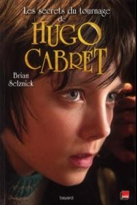 Invention de Hugo Cabre - le Livre du Film