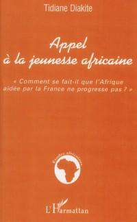 Appel à la jeunesse africaine